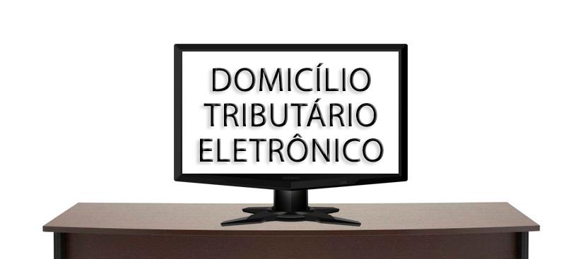 Domicílio Tributário Eletrônico (DT-e) é lançado pela Sefaz-Ba